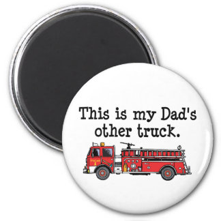 My Dad Drives a fire truck Refrigerator Magnets