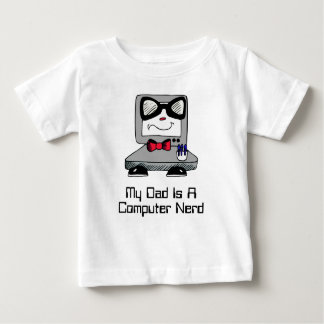 My Dad Is A Computer Nerd Geek Shirt for Babies