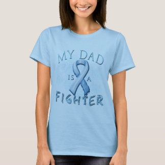My Dad is a Fighter Light Blue T-Shirt