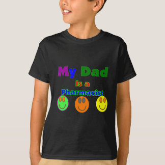"""""""My Dad is a Pharmacist""""  Kids Gifts/Shirts T-Shirt"""