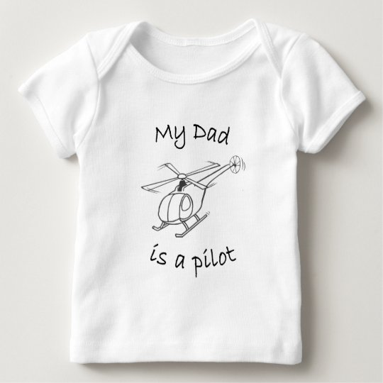 My Dad is a Pilot Baby T-Shirt