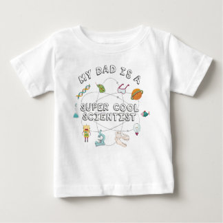 My Dad is a Super Cool Scientist (Baby) Baby T-Shirt