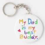 My dad is my best buddy! Happy father day! Basic Round Button Keychain