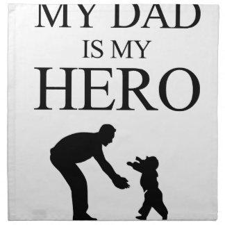 My Dad Is My Hero Napkin