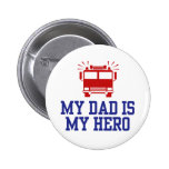 My Dad Is My Hero Pin