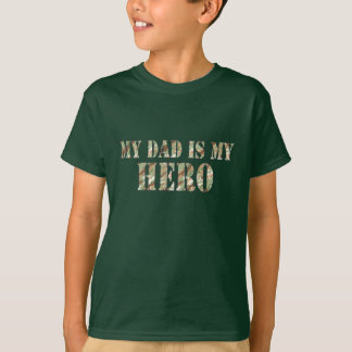My Dad Is My Hero T-Shirt