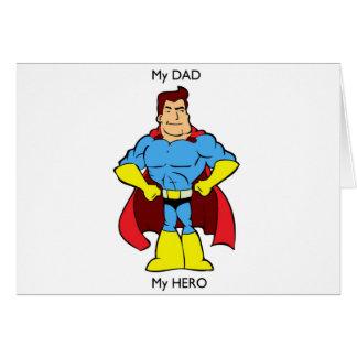 My Dad My Hero SuperHero Greeting Card