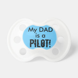 My Dad Pacifier
