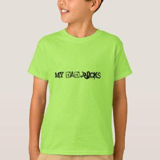 My Dad Rocks!!! T-Shirt