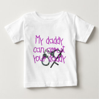 My Daddy Can Arrest Your Daddy T-shirt