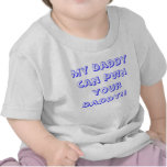 My Daddy can Pwn  your Daddy!! Shirts