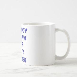 MY DADDY CAN PWN YOUR DADDY UNARMED COFFEE MUG
