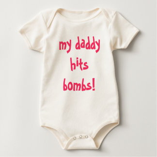 my daddy hits bombs! baby bodysuit