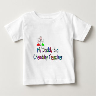 My Daddy is a Chemistry Teacher Baby T-Shirt