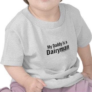 My Daddy is a Dairyman T Shirts