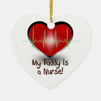 My daddy is a nurse ceramic ornament