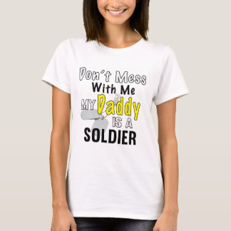 My Daddy is a Soldier T-Shirt