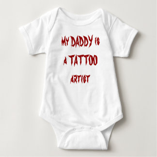 my DADDY is a TATTOO artist Shirts