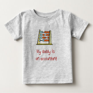 My Daddy Is An Accountant Baby T-shirt