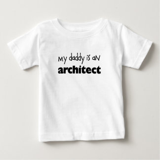 My Daddy is an Architect Baby T-Shirt