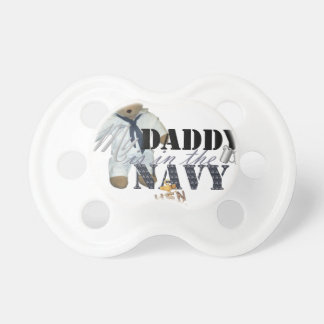 My Daddy is in the Navy Pacifier