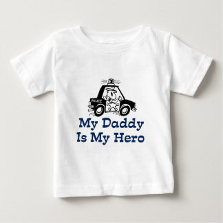 My Daddy Is My Hero Baby T-Shirt