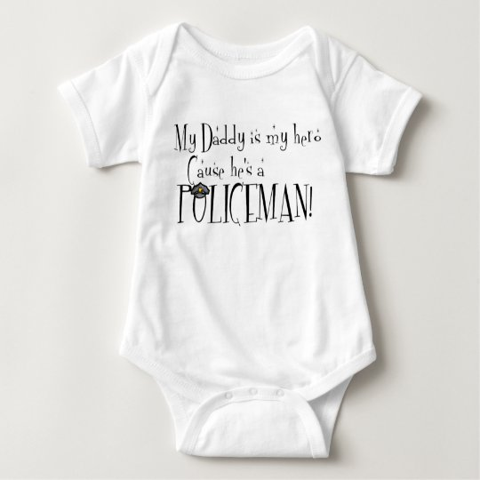My Daddy is My Hero, Because He's a Policeman Baby Bodysuit
