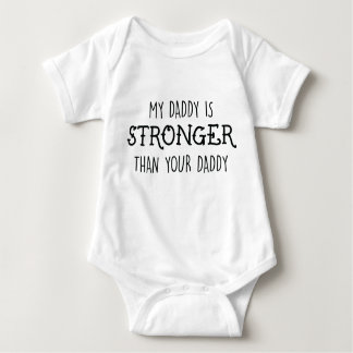 My Daddy Is Stronger Bodysuit