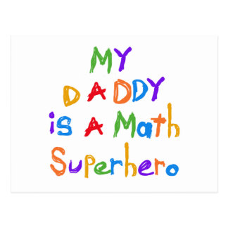 My Daddy Math Superhero T-shirts and Gifts Postcard