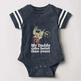 My Daddy Rides Better Than Yours Baby Bodysuit