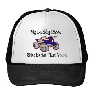 My Daddy Rides Better Than Yours Quad Trucker Hat