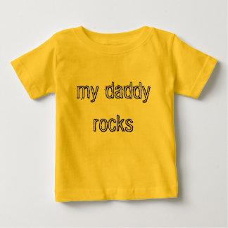 my daddy rocks baby T-Shirt