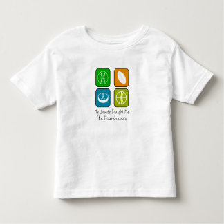 My Daddy Taught Me Toddler T-shirt