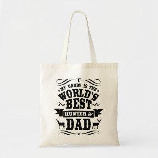 My Daddy World's Best Hunter & Dad