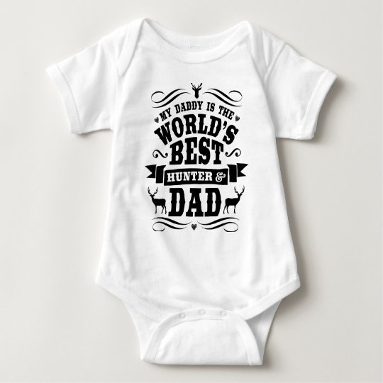 My Daddy World's Best Hunter & Dad Baby Bodysuit