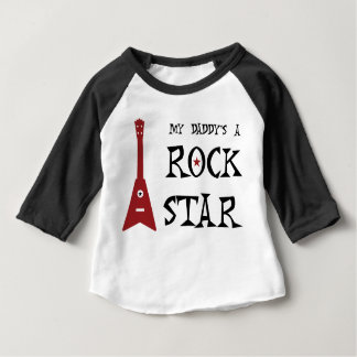 My Daddy's a Rock Star! Baby T-Shirt