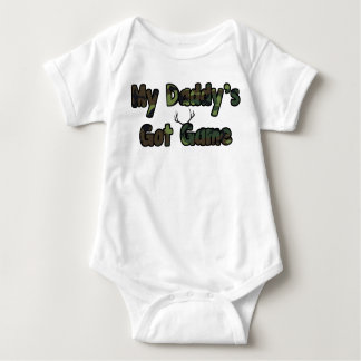 My daddy's got game baby hunting shirt