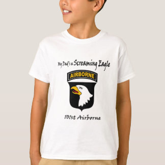 My Dad's A Screaming Eagle T-Shirt