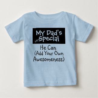 My Dad's Special (...................) Baby T-Shirt
