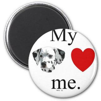 My dalmation loves me. magnet