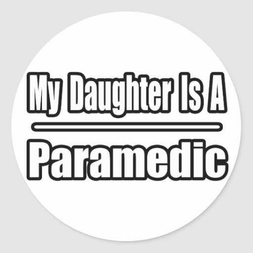 My Daughter Is a Paramedic Sticker