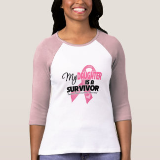 My Daughter is a Survivor - Breast Cancer T-shirts