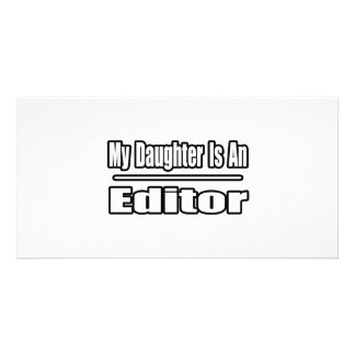 My Daughter Is An Editor Customized Photo Card
