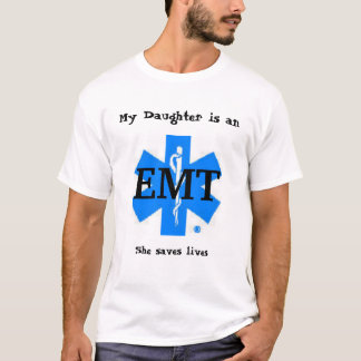 My Daughter is an EMT T-Shirt