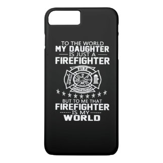 MY DAUGHTER IS FIREFIGHTER iPhone 7 PLUS CASE
