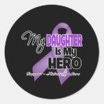My Daughter is My Hero - Purple Ribbon Round Sticker