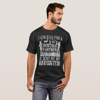 My Daughter Is My Hunting Partner Deer Hunter T-Shirt