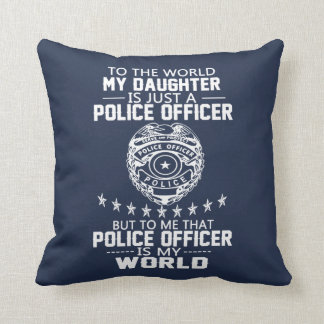 MY DAUGHTER IS MY POLICE OFFICER THROW PILLOW