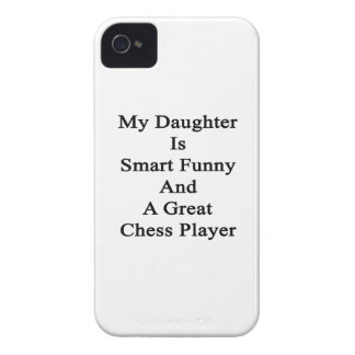 My Daughter Is Smart Funny And A Great Chess Playe Case-Mate iPhone 4 Case