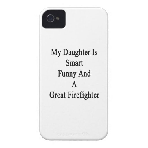 My Daughter Is Smart Funny And A Great Firefighter Blackberry Bold Cases
